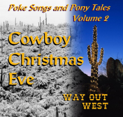 Poke Songs and Pony Tales Volume 2: Cowboy Christmas CD cover